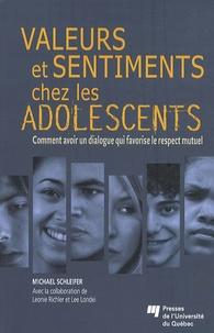 Michael Schleifer et Léonie Richler - Valeurs et sentiments chez les adolescents - Comment avoir un dialogue qui favorise le respect mutuel.