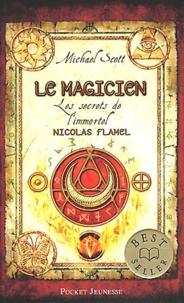 Michael Scott - Les secrets de l'immortel Nicolas Flamel Tome 2 : Le magicien.