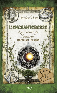 Michael Scott - Les secrets de l'immortel Nicolas Flamel Tome 6 : L'enchanteresse.