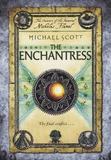 Michael Scott - The Enchantress - Book 6.