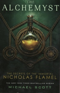 Michael Scott - The Secrets of the Immortal Nicholas Flamel Tome 1 : The Alchemyst.