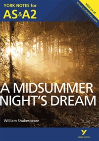 Michael Sherborne - A Midsummer Night's Dream: York Notes for AS & A2.