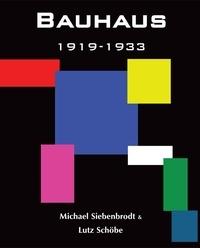 Michael Siebenbrodt et Lutz Schöbe - Bauhaus.