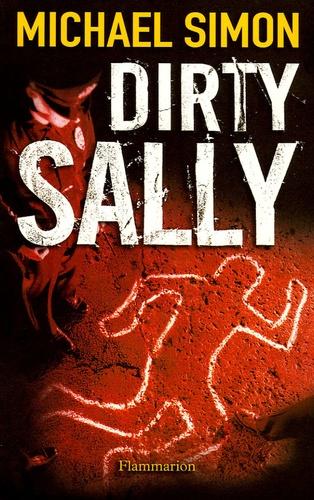 Michael Simon - Dirty Sally.