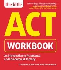 Michael Sinclair et Matthew Beadman - The Little ACT Workbook.