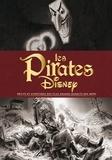 Michael Singer - Les pirates Disney - Récits et aventures des plus grands bandits des mers.