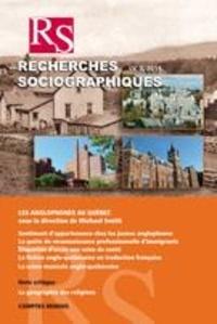 Michael Smith et Sylvie Lacombe - Recherches sociographiques. Vol. 55 No. 3, Septembre-Décembre 2014 - Les anglophones au Québec.