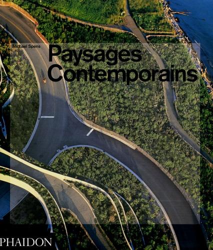 Michael Spens - Paysages contemporains.