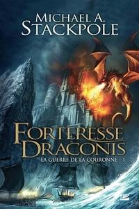 Michael Stackpole - La guerre de la couronne - Tome 1, Forteresse Draconis.