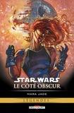 Michael Stackpole et Timothy Zahn - Star Wars, Le côté obscur Tome 6 : Mara Jade.