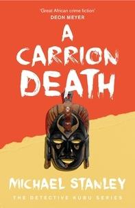 Michael Stanley - A Carrion Death.