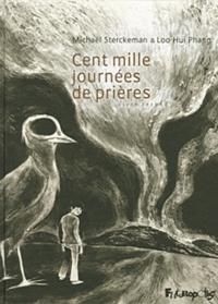 Michaël Sterckeman et  Loo Hui Phang - Cent mille journées de prières - Tome 2.