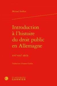 Introduction à lhistoire du droit public en Allemagne - XVIe-XXIe siècle.pdf