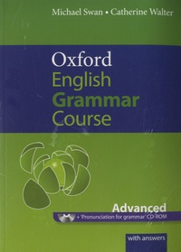 Michael Swan - Oxford Advanced Learner's Dictionary & Oxford English Grammar Course Advanced.