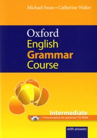 Michael Swan et Catherine Walter - Oxford English Grammar Course Intermediate - A grammar practice book for intermediate and upper-intermediate students of English. 1 CD audio