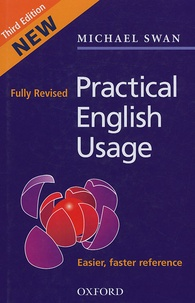 Michael Swan - Pratical english usage.