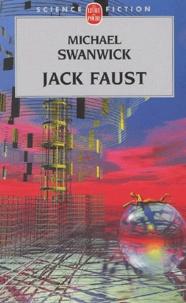 Michael Swanwick - Jack Faust.