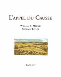 Michael Taylor et William Stanley Merwin - L'appel du Causse.