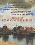 Michael Taylor - Les mensonges de Vermeer - L'artiste, le collectionneur et la jeune fille en muse Clio.
