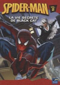 Michael Teitelbaum et John Sazaklis - La vie secrète de Black Cat.