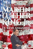 Michael Teitelbaum et Lewis Helfand - Martin Kuther King Jr. - Le rêve assassiné.