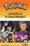 Michael Teitelbaum - Pokémon  : Attention à la Team Galaxie !.