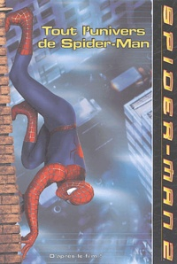 Michael Teitelbaum - Tout l'univers de Spider-Man.