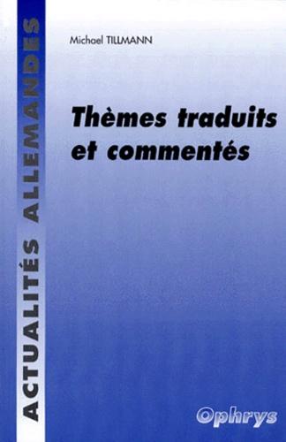 Michael Tillmann - Actualités allemandes, thèmes traduits et commentés.
