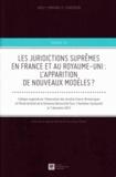 Michael Tugendhat et Richard Buxton - Juridictions suprêmes en France et au Royaume-Uni - L'apparition de nouveaux modèles ?.