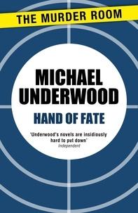 Michael Underwood - Hand of Fate.