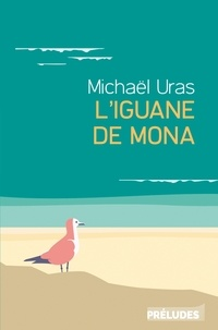 Michael Uras - L'Iguane de Mona.