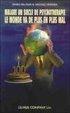 Michael Ventura et James Hillman - Malgré un siècle de psychothérapie, le monde va de plus en plus mal.