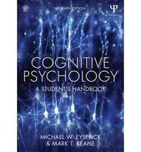 Michael-W Eysenck et Mark T. Keane - Cognitive Psychology - A Student's Handbook.