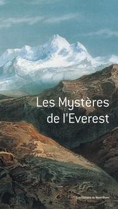 Michael Ward et Eric Vola - Les mystères de l'Everest.