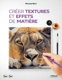 Michael Warr - Créer textures et effets de matière.