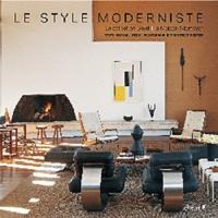 Michael Webb et Tim Street-Porter - Le style moderniste.