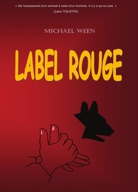 Michael Ween - LABEL ROUGE.