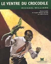 Michael Williams - Le ventre du crocodile.