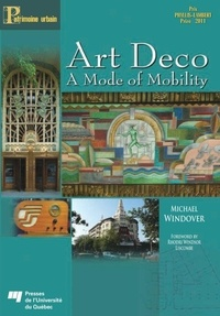 Michael Windover - Art Deco - A Mode of Mobility.