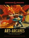 Michael Witwer et Kyle Newman - Dungeons & Dragons Art & Arcanes - Toute l'histoire illustrée d'un jeu légendaire.