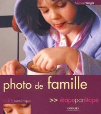 Michael Wright - Photo de famille étape par étape.
