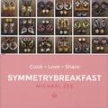 Michael Zee - Symmetrybreakfast - Cook, Love, Share.