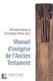 Michaela Bauks et Christophe Nihan - Manuel d'exégèse de l'Ancien Testament.