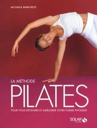 Lemememonde.fr La méthode Pilates - Les exercices originaux pour tous les niveaux avec des programmes complets Image