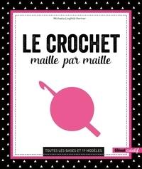Le coin de téléchargement des manuels scolaires Le crochet maille par maille  - Toutes les bases et 19 modèles 9782344038642 en francais