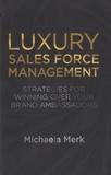 Michaela Merk - Luxury Sales Force Management.