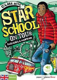Cathy Brett et Michaela Morgan - Star School on Tour - Ebook.