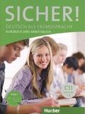 Michaela Perlmann-Balme et Susanne Schwalb - Sicher! Niveau C1.1 - Kursbuch und Arbeitsbuch Lektion 1-6. 1 CD audio