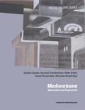Michaela Rizzolli et Daniel Pfurtscheller - Medienräume - Materialität und Regionalität.