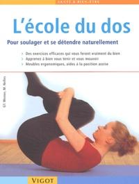 Michaele Nelles et Günther Werner - L'école du dos. - Pour soulager les douleurs et se détendre naturellement.